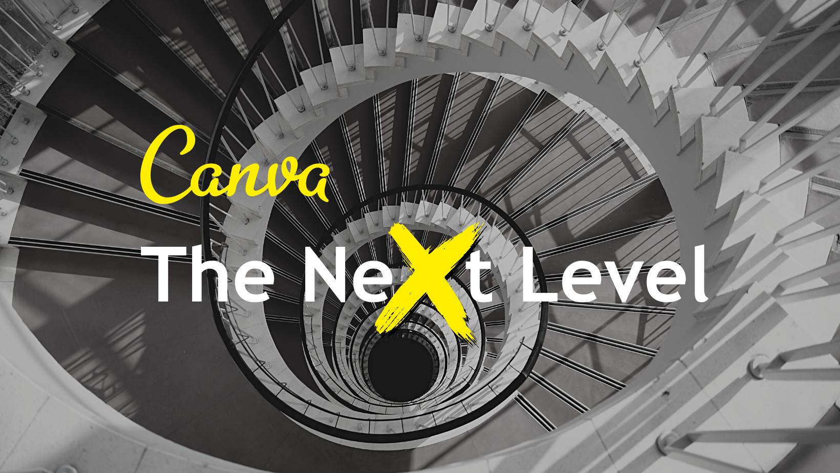 Canva The NeXt Level